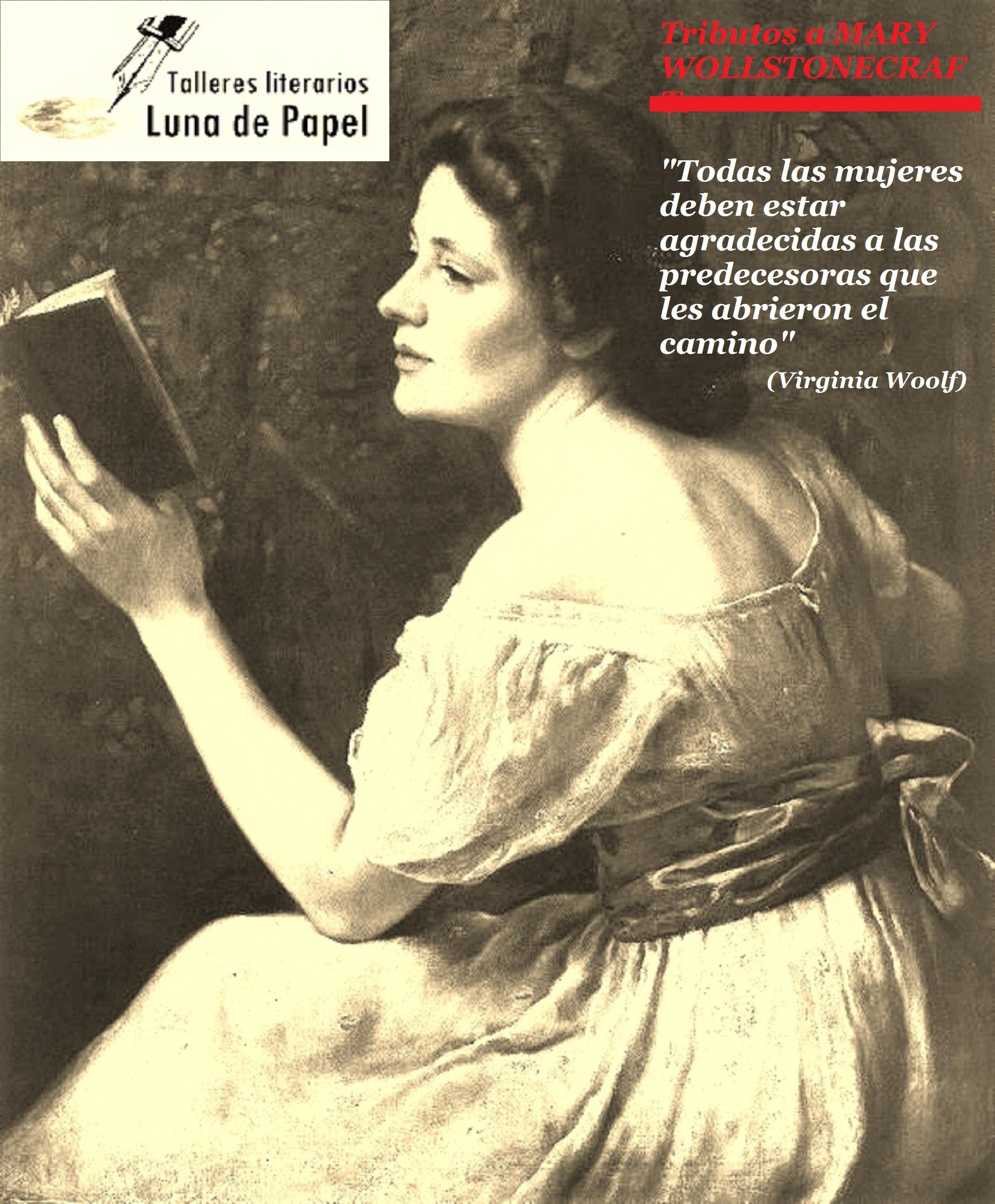 MARY WOLLSTONECRAFT: VINDICACIÓN DE LOS DERECHOS DE LA MUJER. Cursos y talleres literarios
