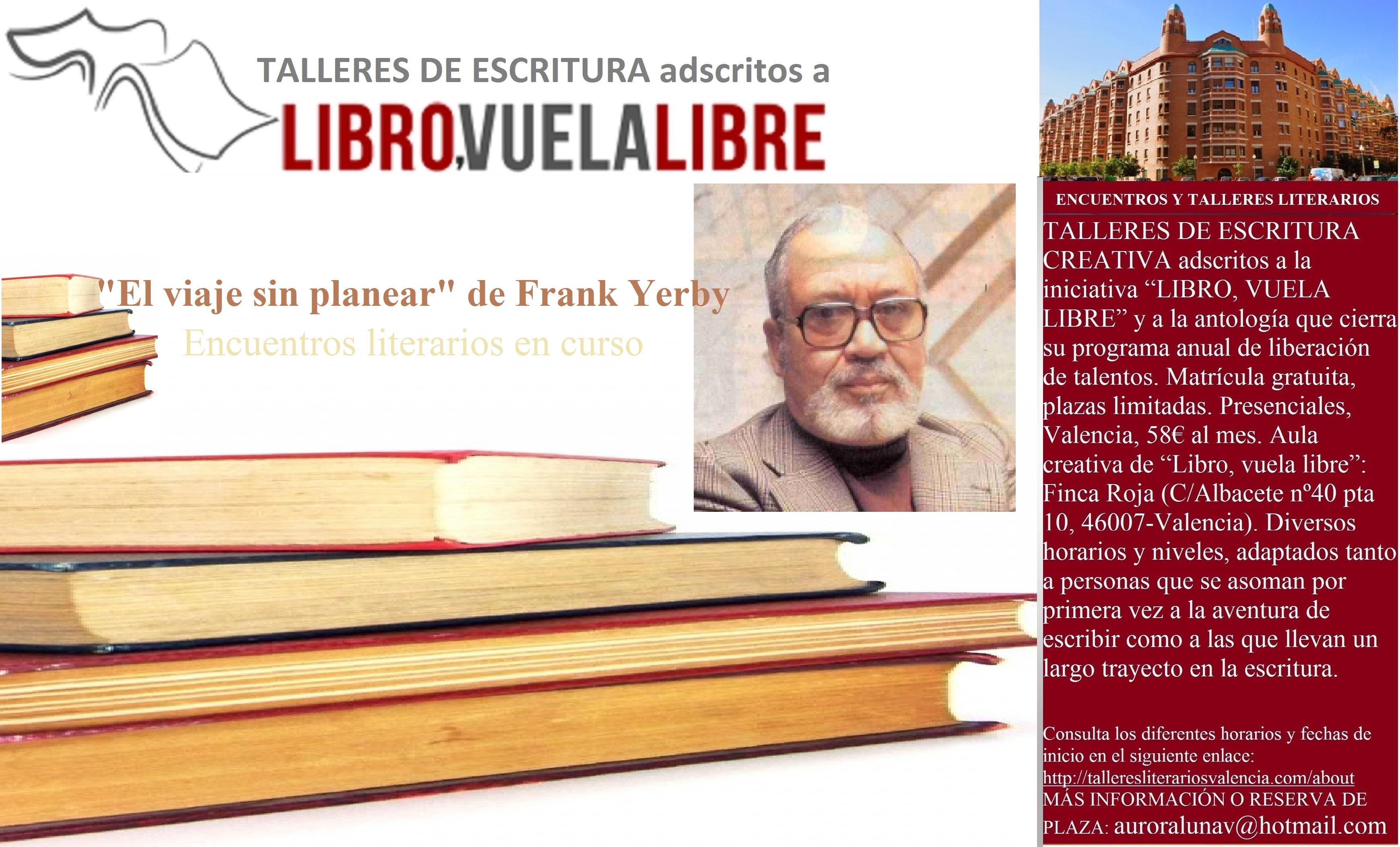 FRANK YERBY. Encuentros literarios del taller de escritura creativa en curso