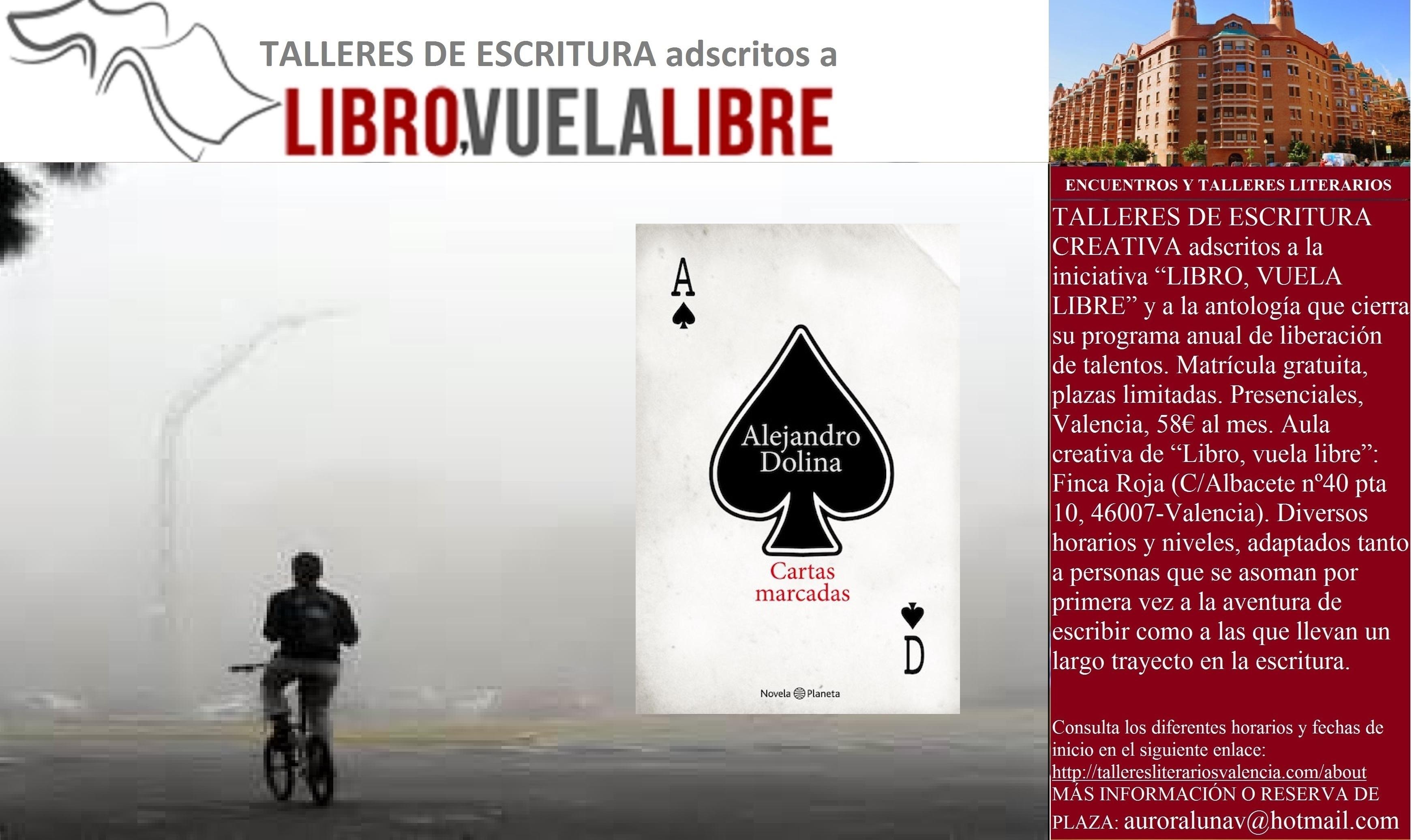 INFLUENCIAS BORGEANAS. Cursos presenciales en Valencia de LIBRO, VUELA LIBRE. Clave D-16