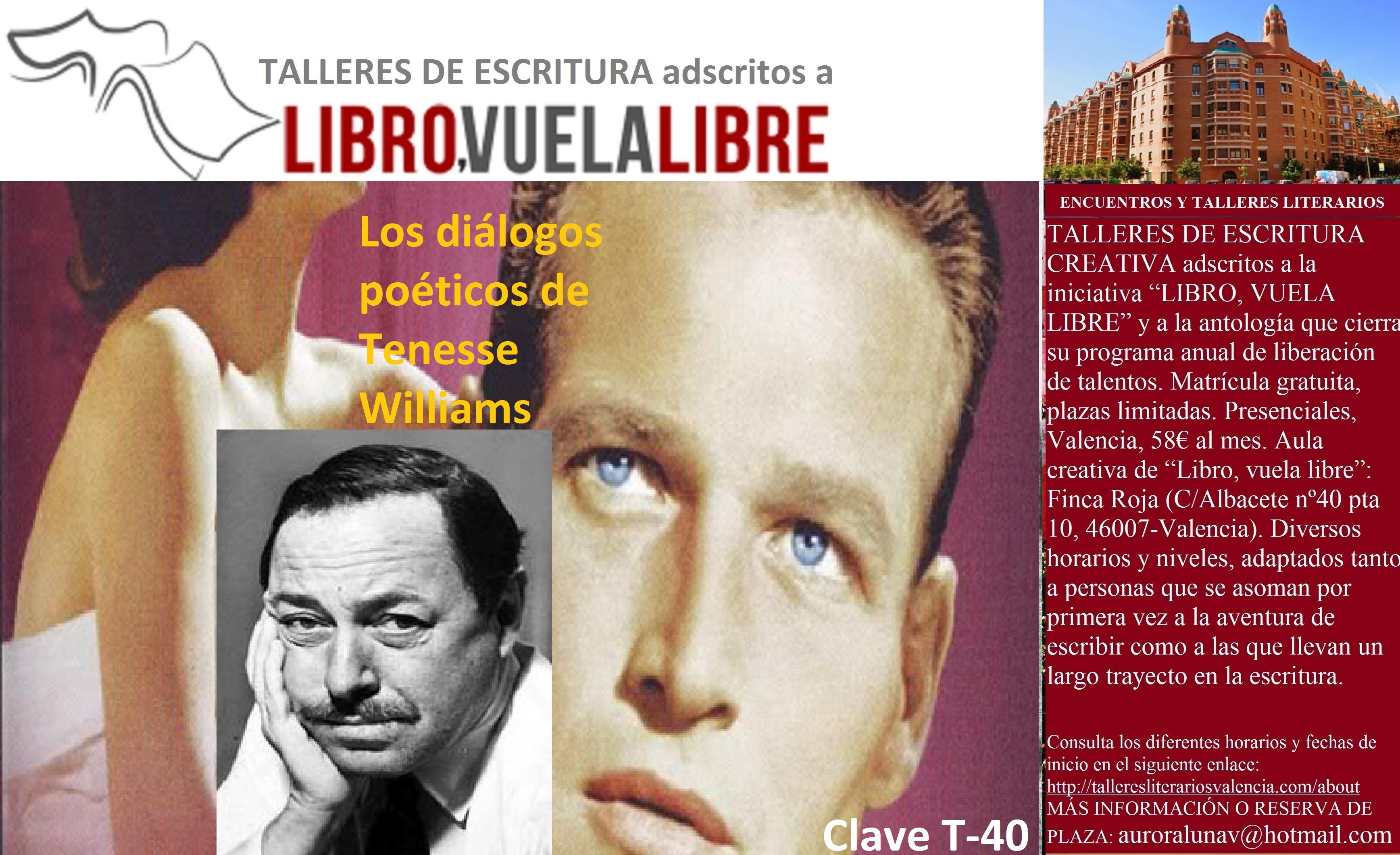 Los diálogos poéticos de Tenesse Williams. Cursos de escritura creativa en Valencia, clave T-40
