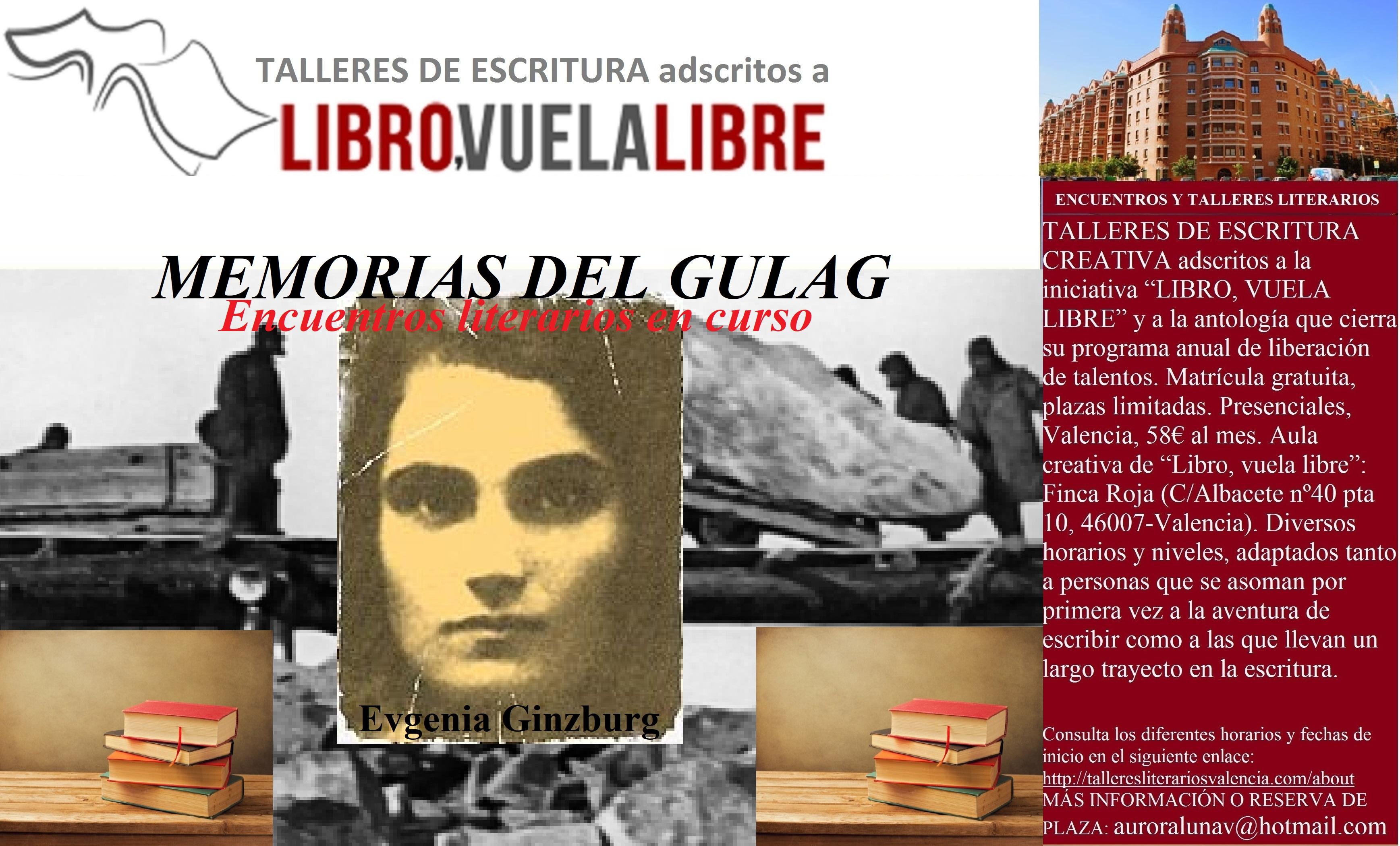 MEMORIAS DEL GULAG. Talleres y cursos de escritura creativa en Valencia