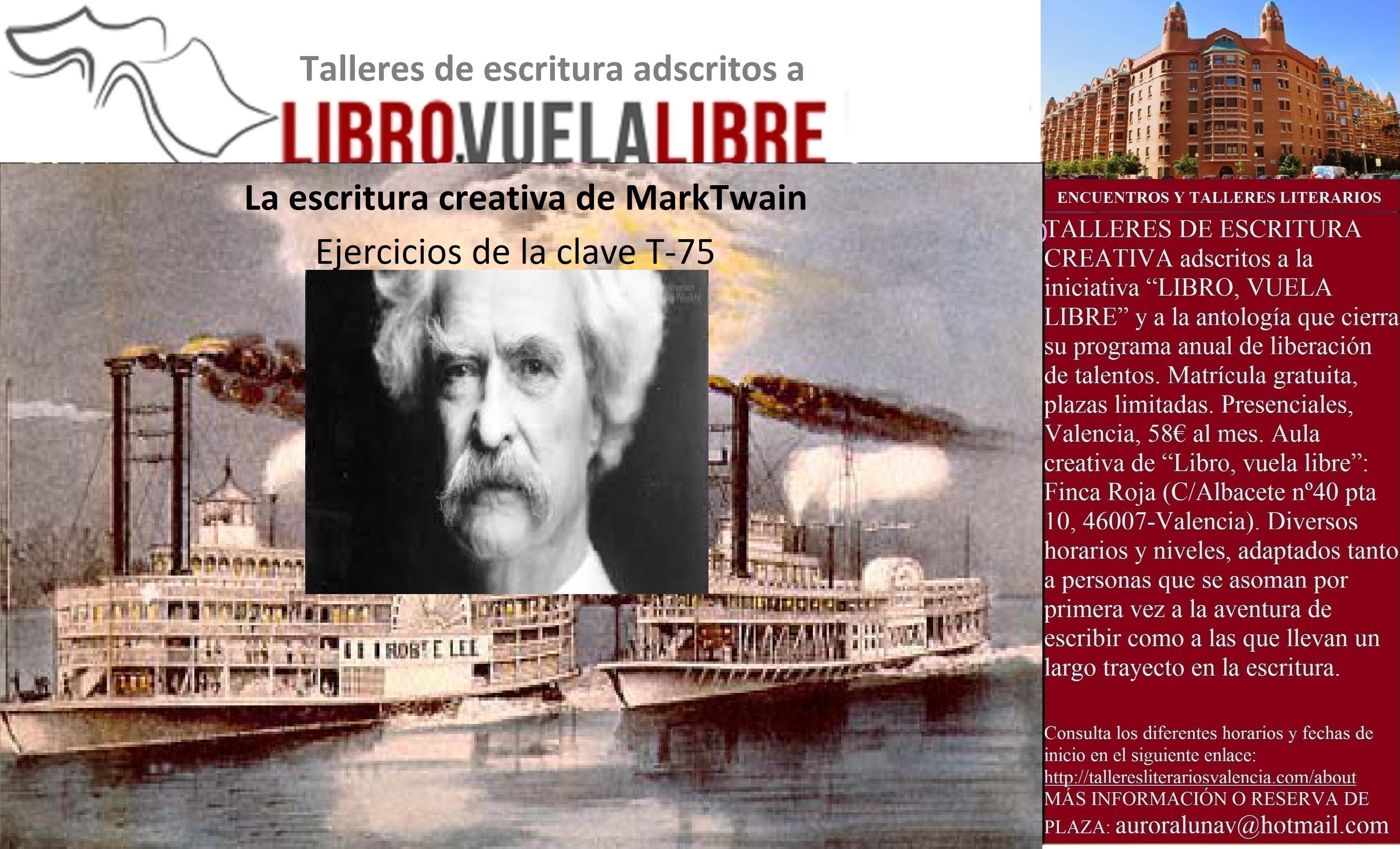 Taller de novela: la escritura creativa de Twain, ejercicios de la clave T-75