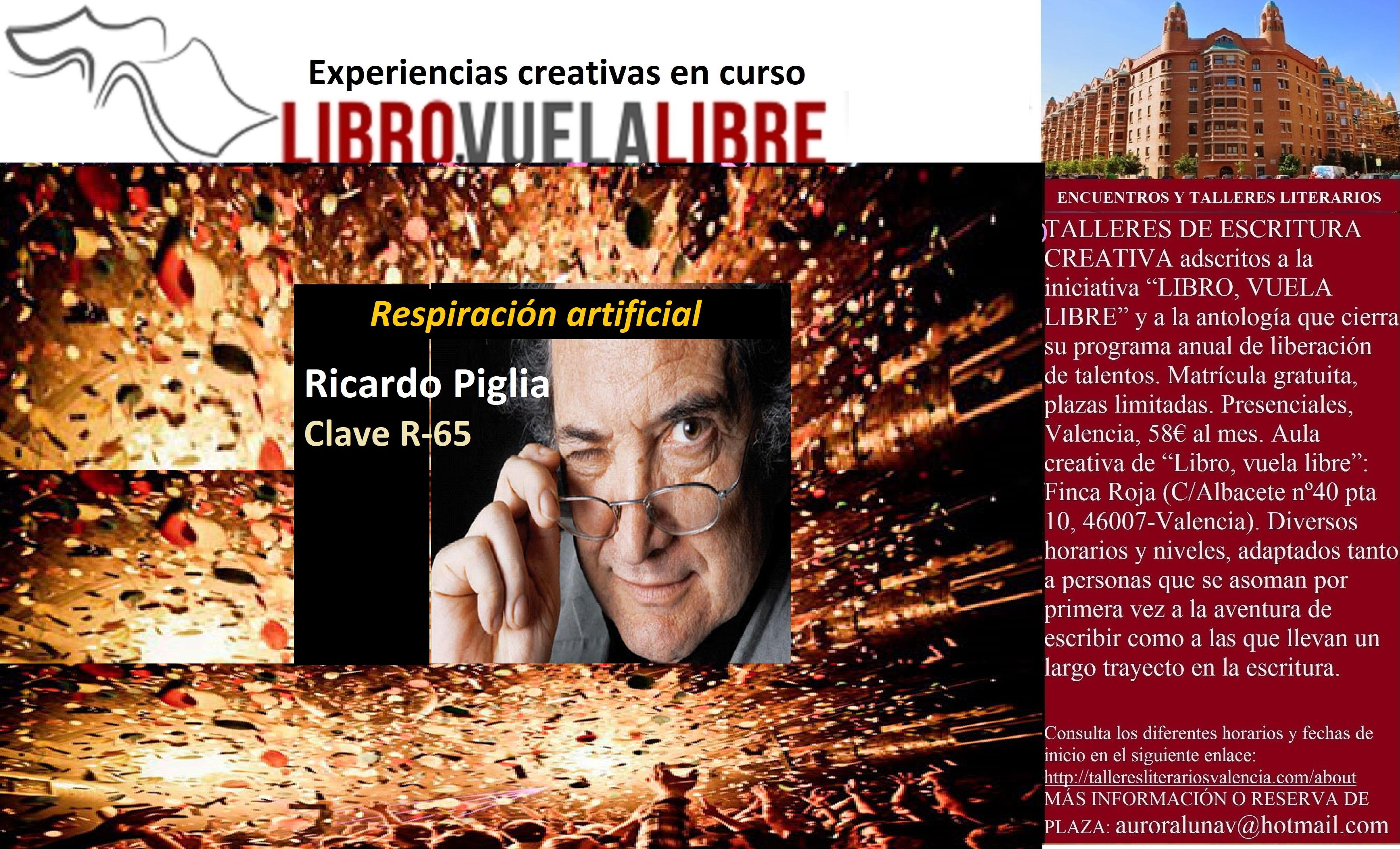 RICARDO PIGLIA. Taller de escritura, experiencias creativas en curso de la clave R-65