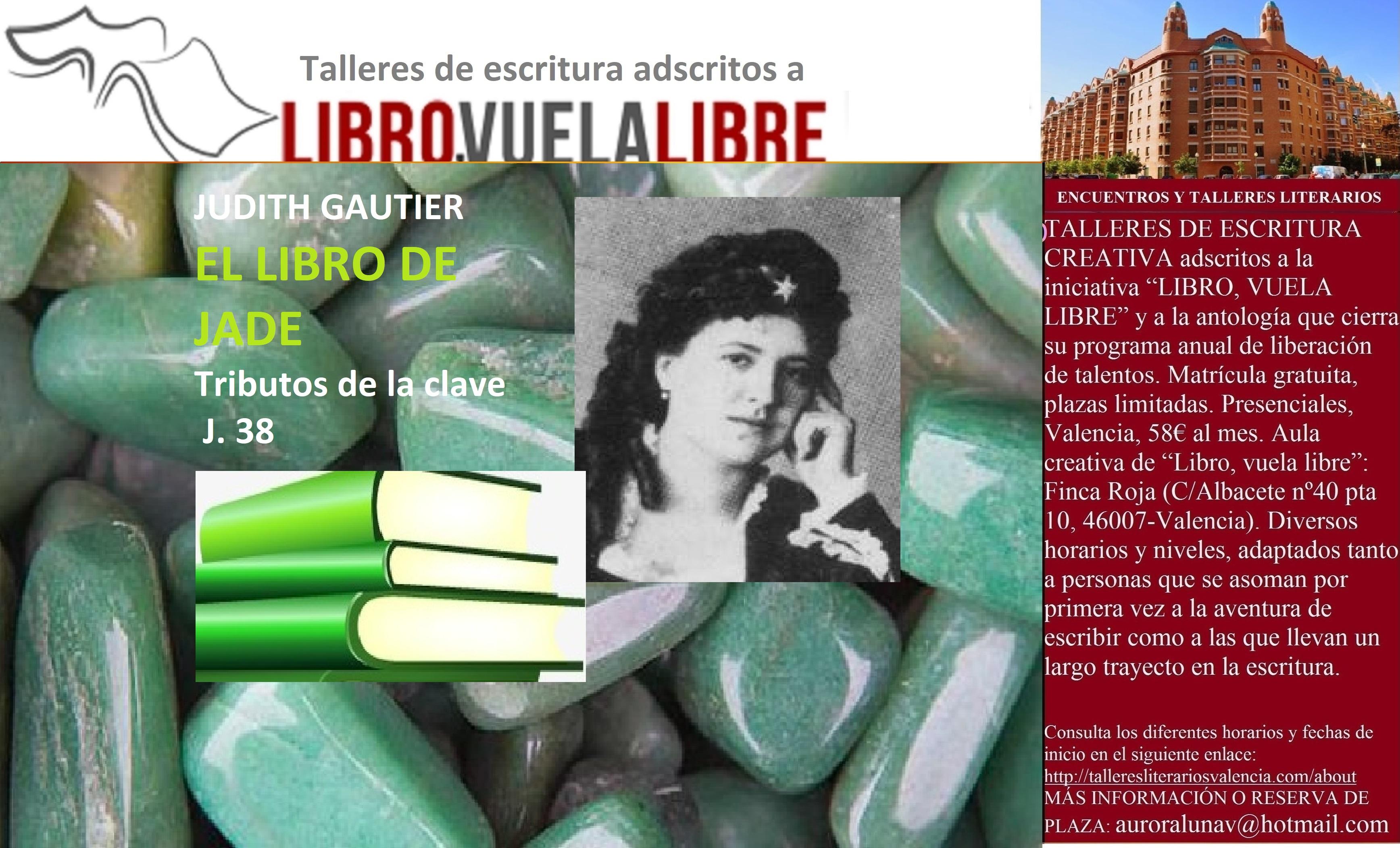 EL LIBRO DE JADE. Curso de escritura en Valencia, tributos de la clave J. 38