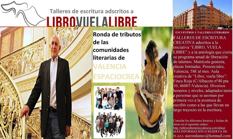 Ronda de tributos en curso de las comunidades literarias de VALENCIA ESPACIOCREA