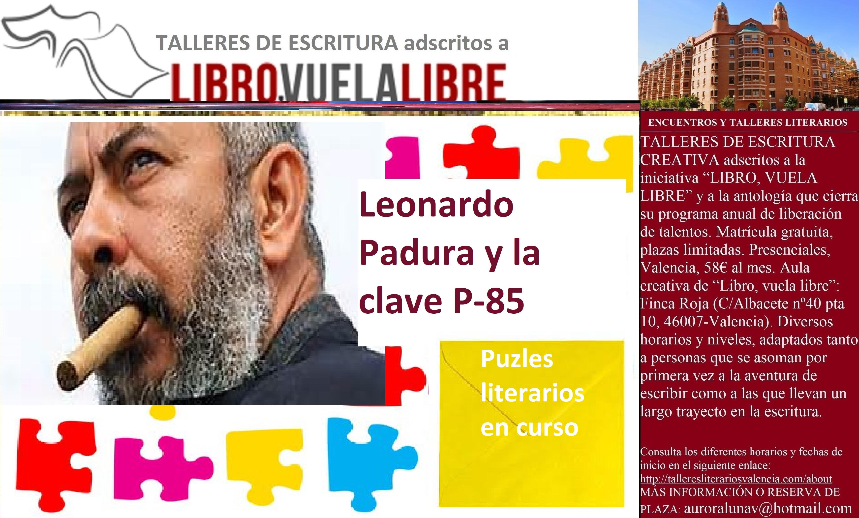 Leonardo Padura y la clave P-85. Talleres literarios en curso