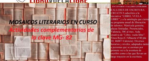 Actividades complementarias de la clave MG-82 en los cursos y talleres de escritura de LIBRO, VUELA LIBRE