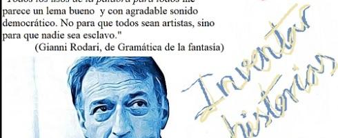 Inventar historias. Tributos del taller literario a Gianni Rodari